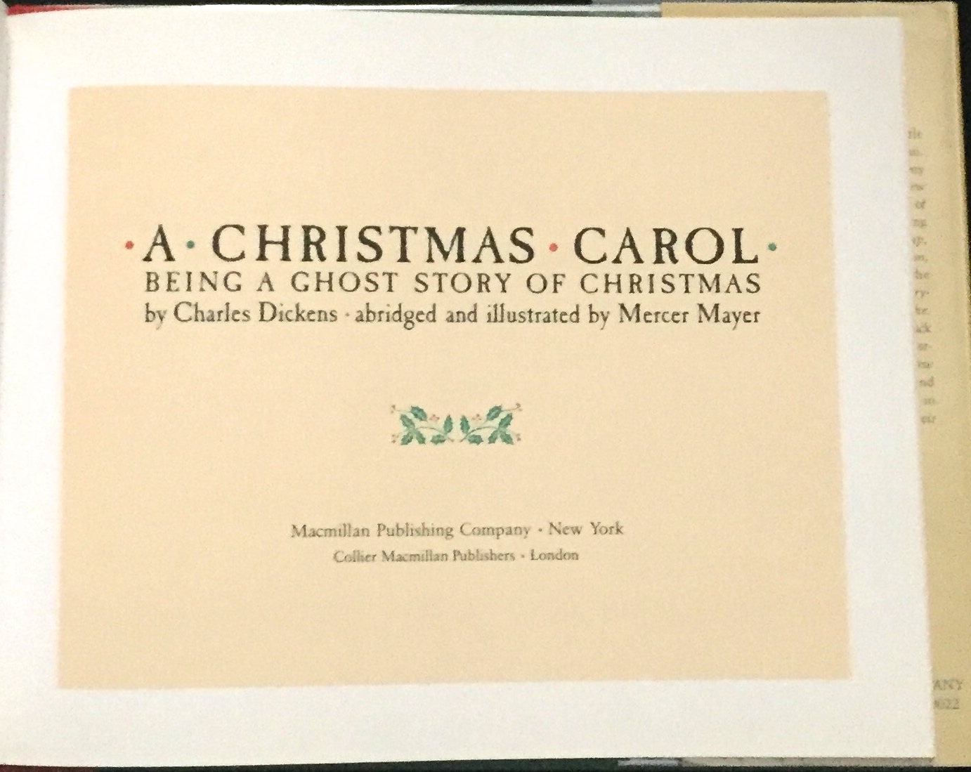 A Christmas Carol / Being a Ghost Story of Christmas / by Charles Dickens; abridged and ...