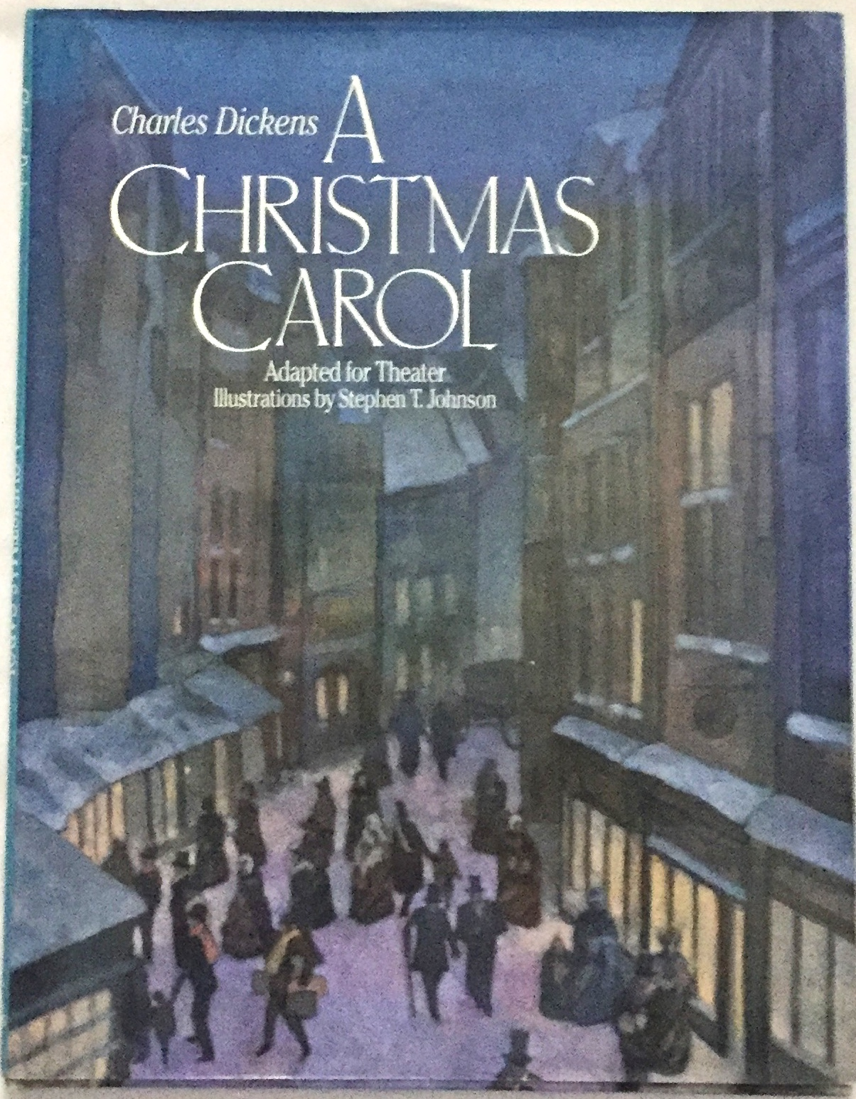 A Christmas Carol Book Cover.A Christmas Carol Adapted For Theater Preface By Garland Wright Artistic Director The Guthrie Theater Illustrations By Stephen T Johnson By