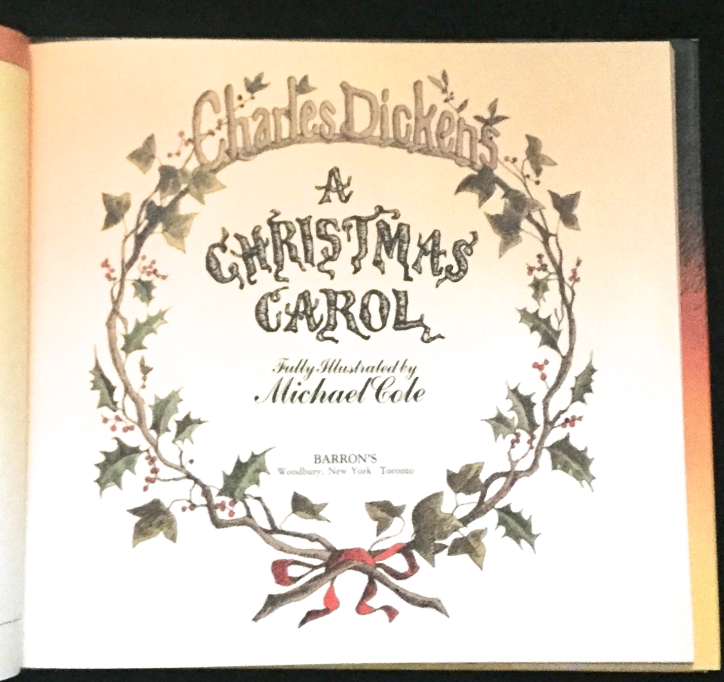 a christmas carol fully illustrated by michael cole - A Christmas Carol First Edition