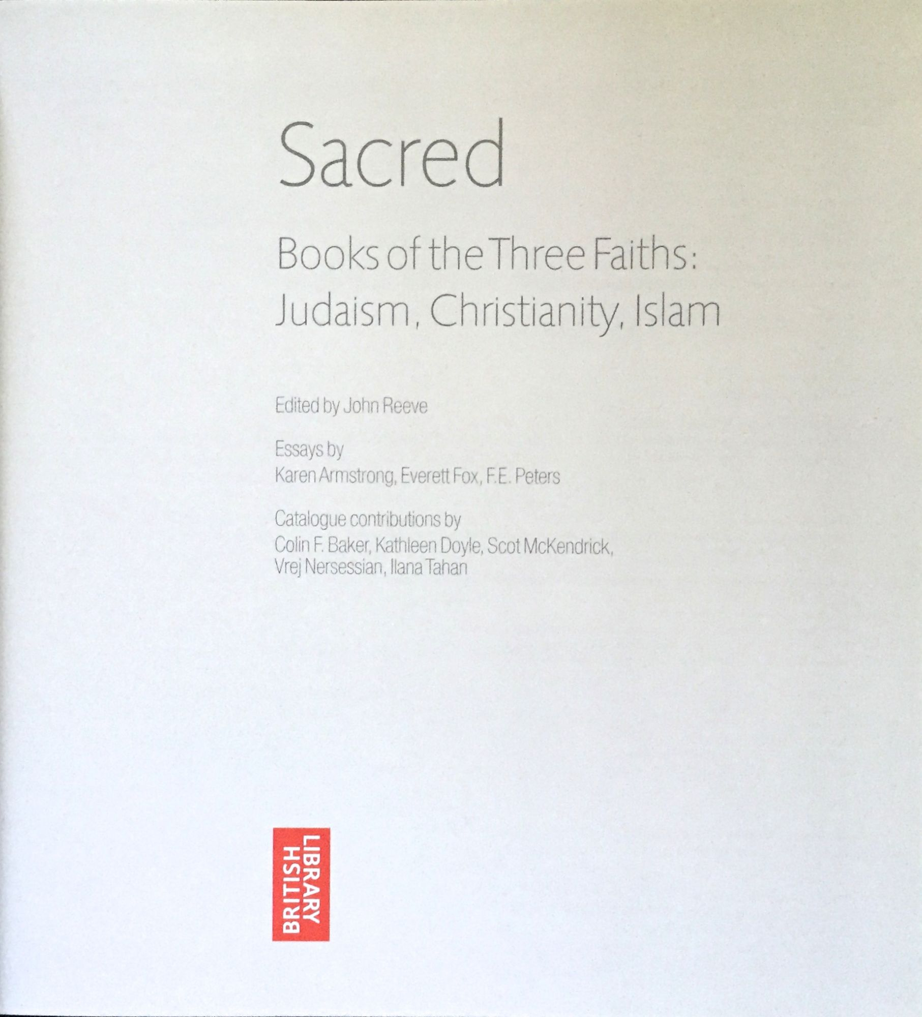 sacred books of the three faiths judaism christianity islam sacred books of the three faiths judaism christianity islam essays by karen armstrong everett fox f e peters