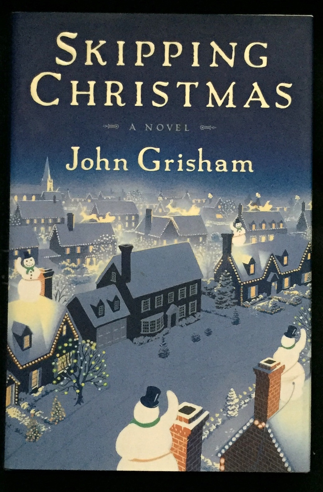 Skipping Christmas.Skipping Christmas By John Grisham On Borg Antiquarian