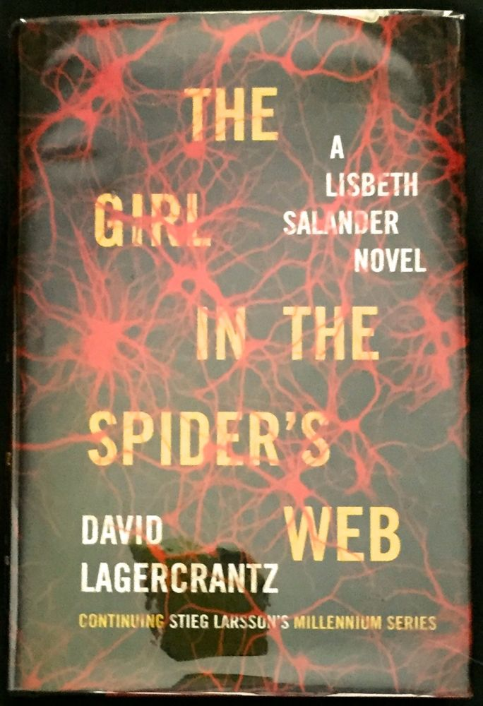 THE GIRL IN THE SPIDER'S WEB; Translated from the Swedish by George Goulding. Stieg Larsson, David Lagercrantz.