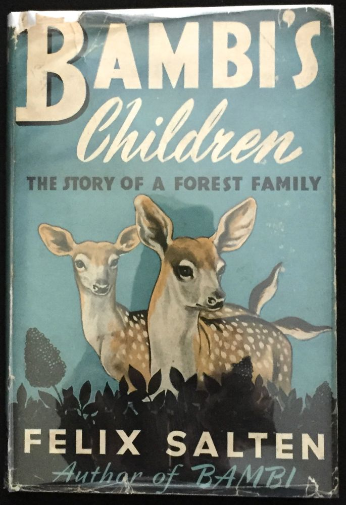 BAMBI + BAMBI'S CHILDREN; Translated by Whittaker Chambers / Illustrations by Kurt Weise. Felix Salten.