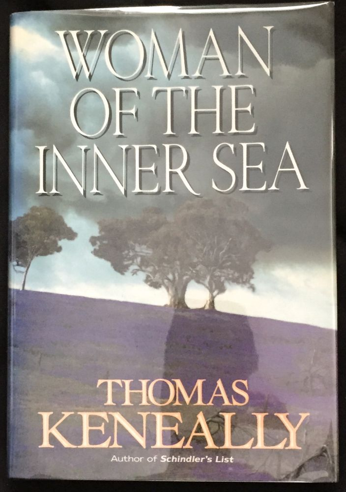 WOMAN OF THE INNER SEA. Thomas Keneally.
