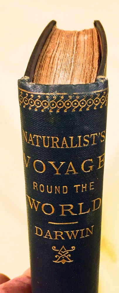 A NATURALIST'S VOYAGE / Journal of Researches into the Natural History and Geology; of the Countries Visited During the Voyage of HMS Beagle Round the World / Under the Command of Cptn. Fitz Roy. Charles Darwin.