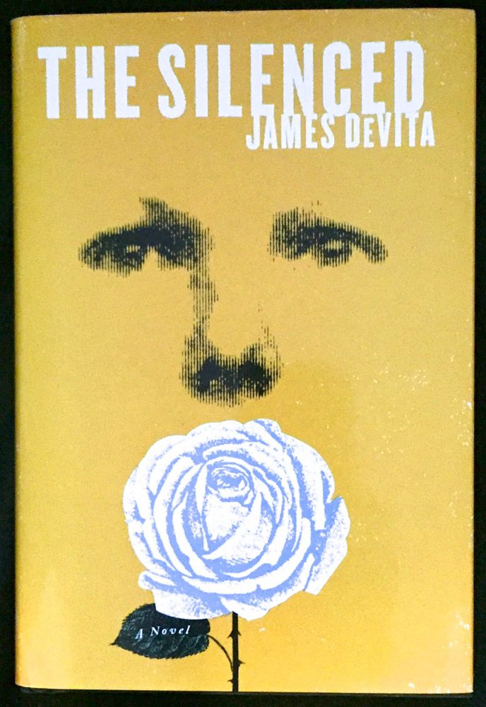 THE SILENCED; A Novel. James DeVita.