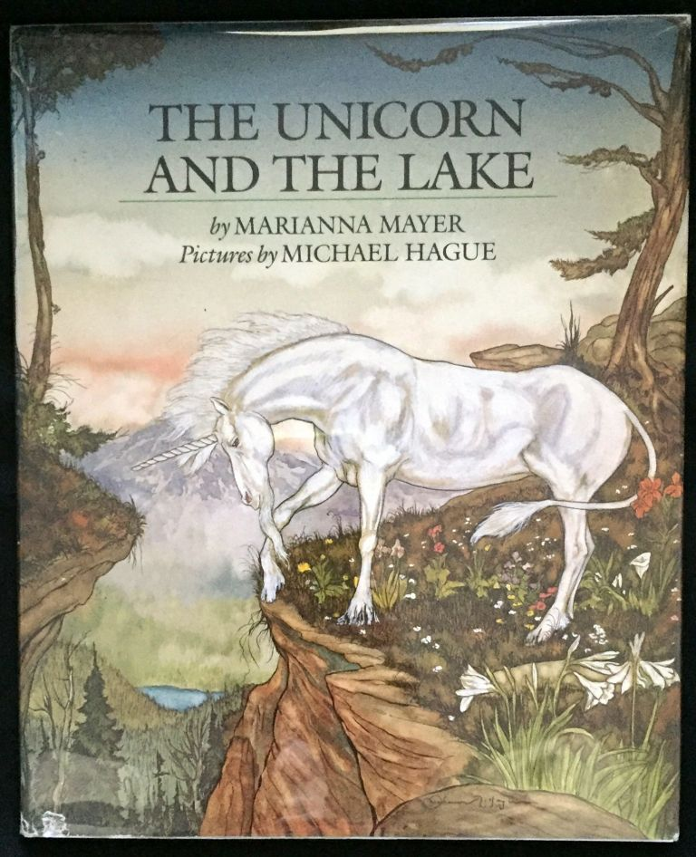 THE UNICORN AND THE LAKE; Pictures by Michael Hague. Michael Hague, Marianna Mayer.