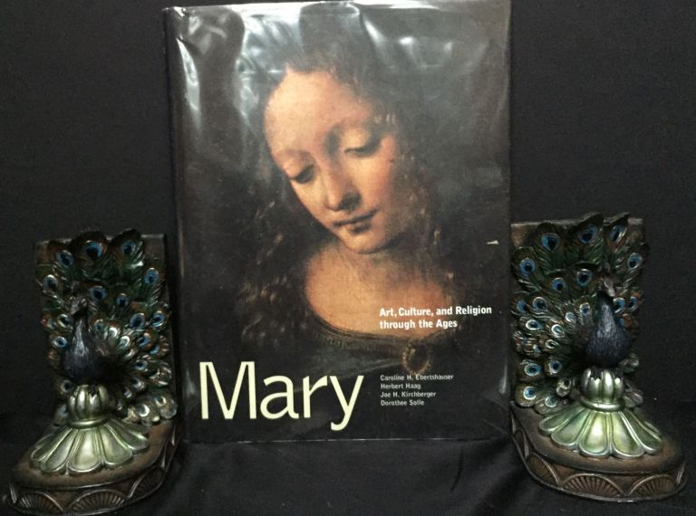 MARY; Art, Culture, and Religion through the Ages / Translated by Peter Heinegg. Herbert Haag Eberthäuser, Dorothee Sölle, Joe H. Kirchberger.