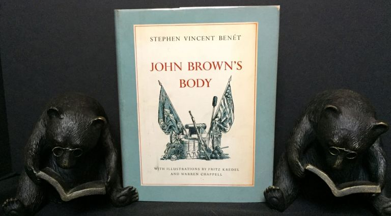 JOHN BROWN'S BODY; with Illustrations by Fritz Kredel and Warren Chappell. Stephen Vincent Benet.