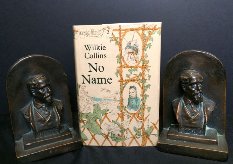 NO NAME. Wilkie Collins.