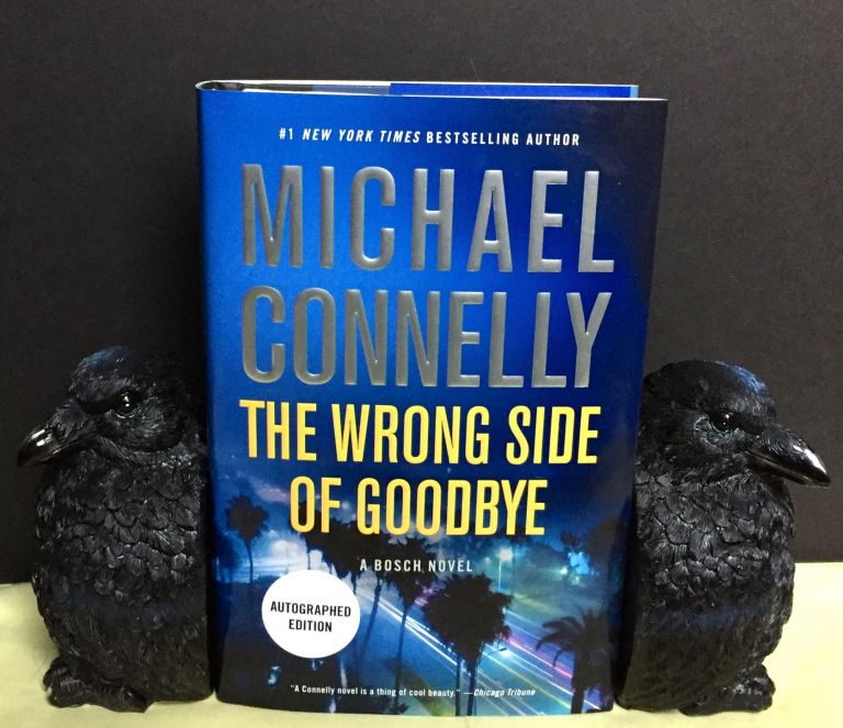 THE WRONG SIDE OF GOODBYE. Michael Connelly.