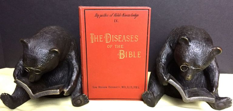THE DISEASES OF THE BIBLE; By-Paths of Bible Knowledge. IX. MD Bennett, Sir Risdon, FRS, LLD.