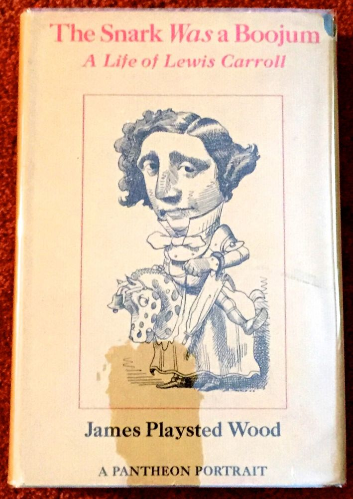 THE SNARK WAS A BOOJUM; A Life of Lewis Carroll / with Drawings by David Levine. James Playsted Wood.