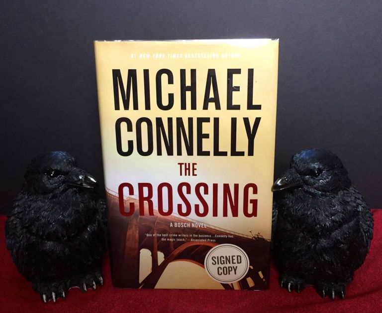 THE CROSSING. Michael Connelly.