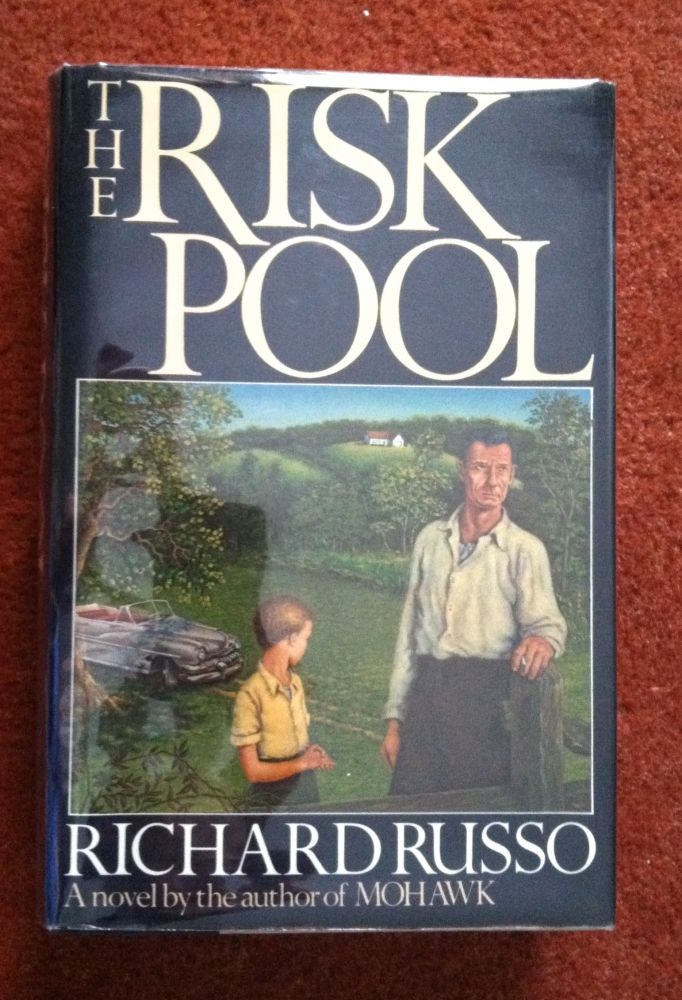 THE RISK POOL. Richard Russo.