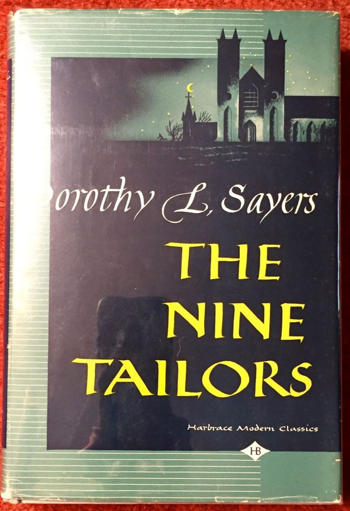 The Nine Taylors; Changes Rung on an Old Theme in Two Short Touches and Two Full Peals. Dorothy L. Sayers.