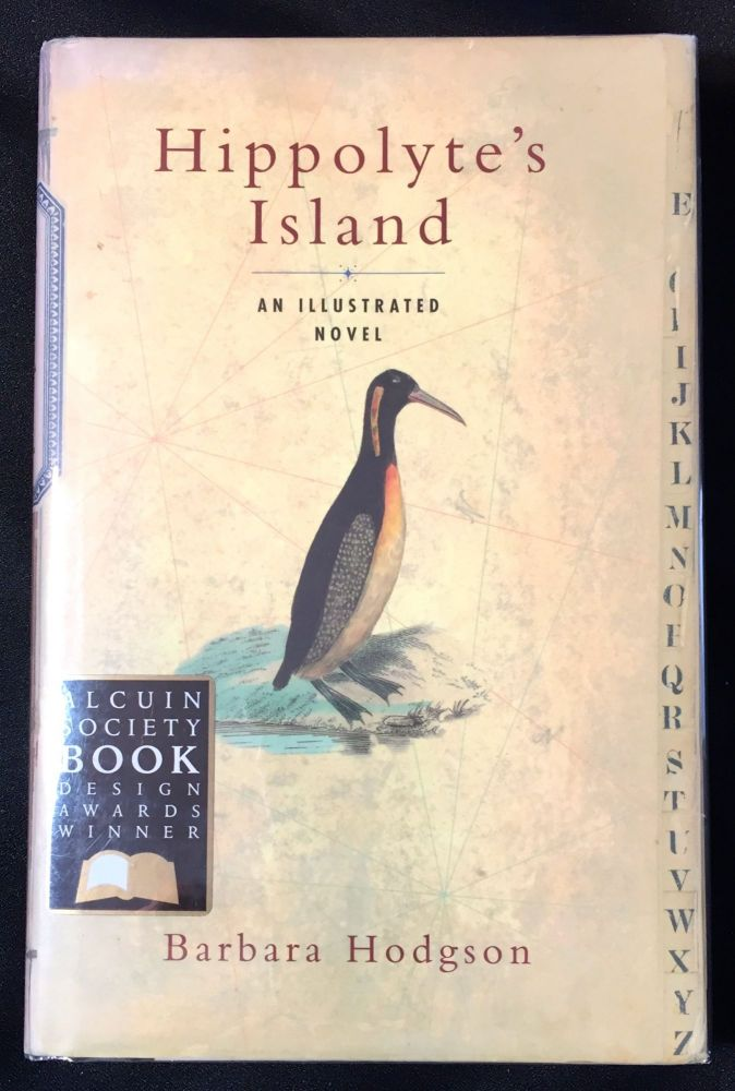 HIPPOLYTE'S ISLAND; An Illustrated Novel. Barbara Hodgson.