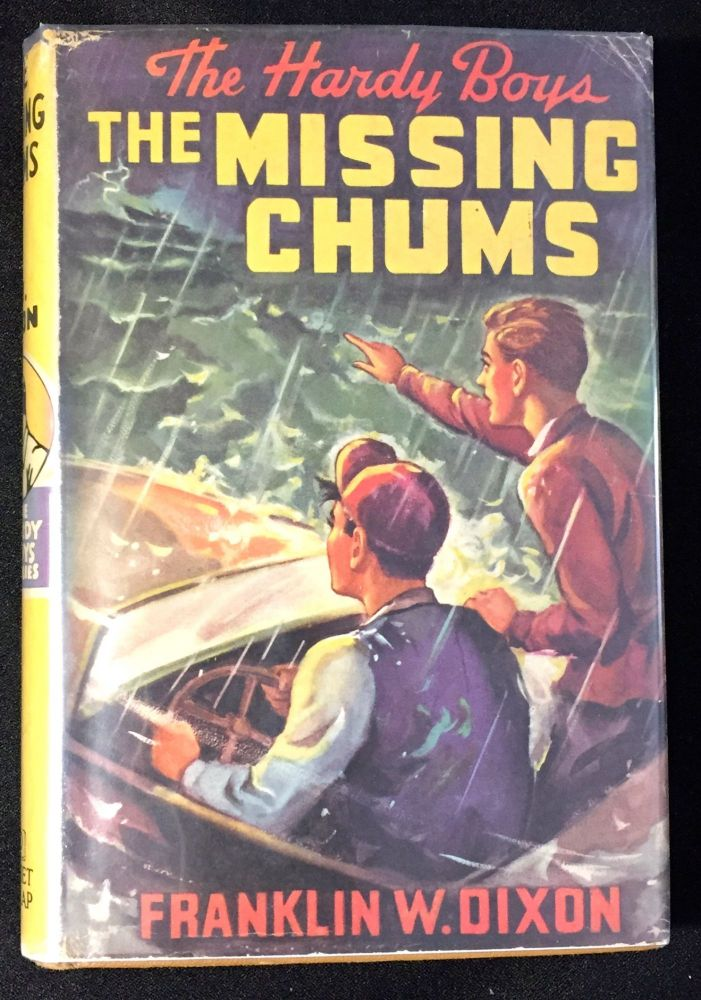 THE MISSING CHUMS; The Hardy Boys Mystery Stories. Franklin W. Dixon.