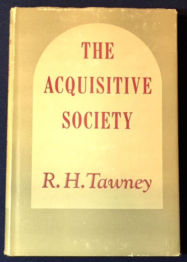 THE ACQUISITIVE SOCIETY. R. H. Tawney.