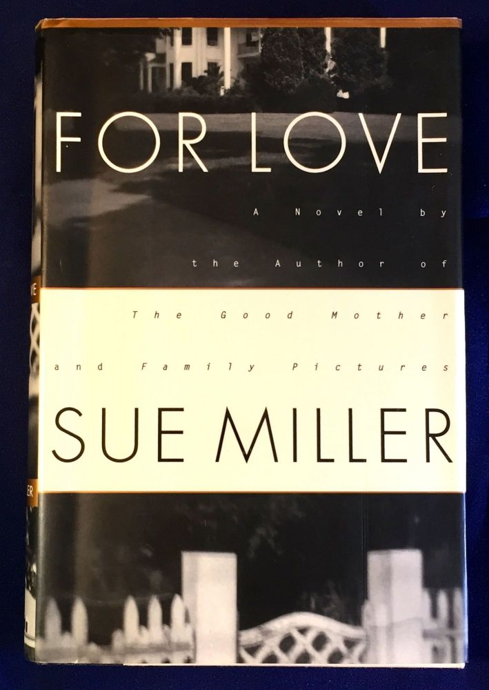FOR LOVE. Sue Miller.