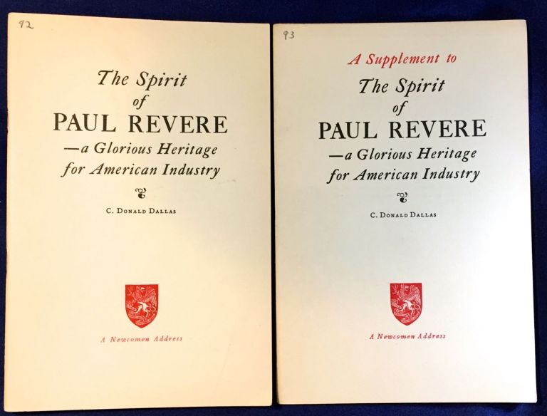 The Spirit of Paul Revere & A Supplement [2 pamphlets]; --a Glorious Heritage for American Industry. C. Donald Dallas.
