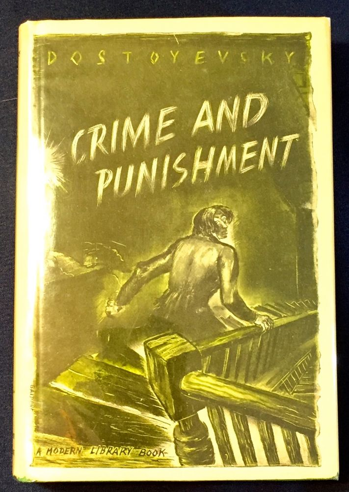 CRIME AND PUNISHMENT; Translated from the Russian by Constance Garrnett / With an Introduction by Ernest J. Simmons. Dostoyevsky.