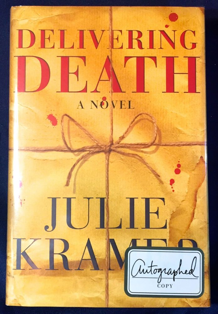 Delivering Death; A Novel. Julie Kramer.