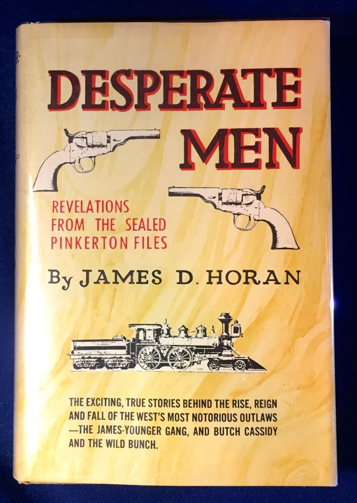 DESPERATE MEN. James D. Horan.