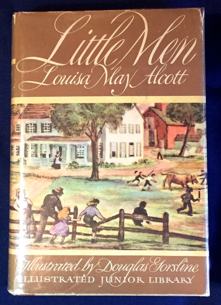 LITTLE MEN; Life at Plainfield with Jo's Boys / Illustrated by Douglas W. Gorsline. Louisa May Alcott.