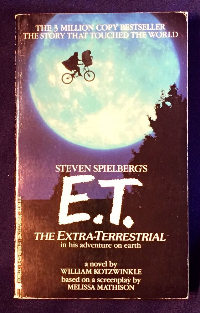 E.T.; The Extra Terrestrial / in his adventure on earth. William Kotzwinkle.