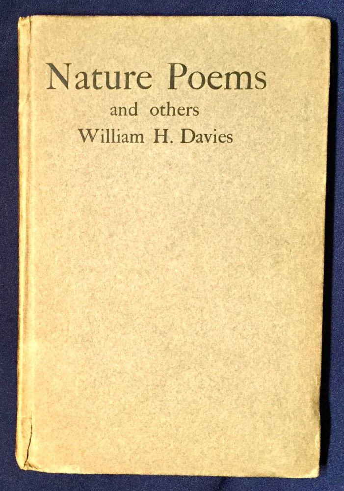 NATURE POEMS and others; By William H. Davies. William H. Davies.
