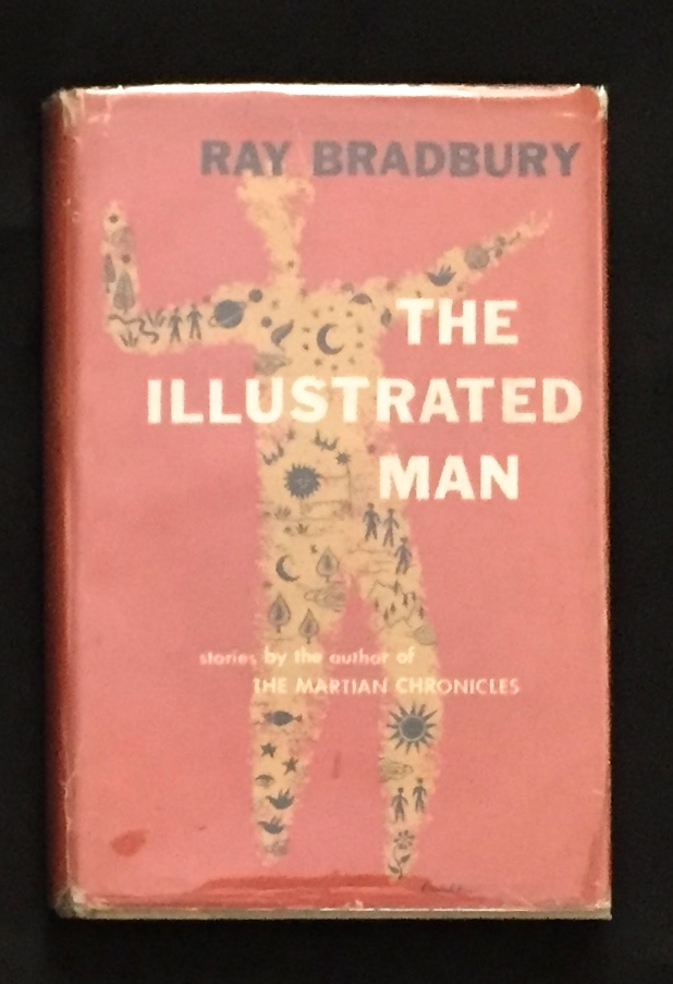 THE ILLUSTRATED MAN. Ray Bradbury.