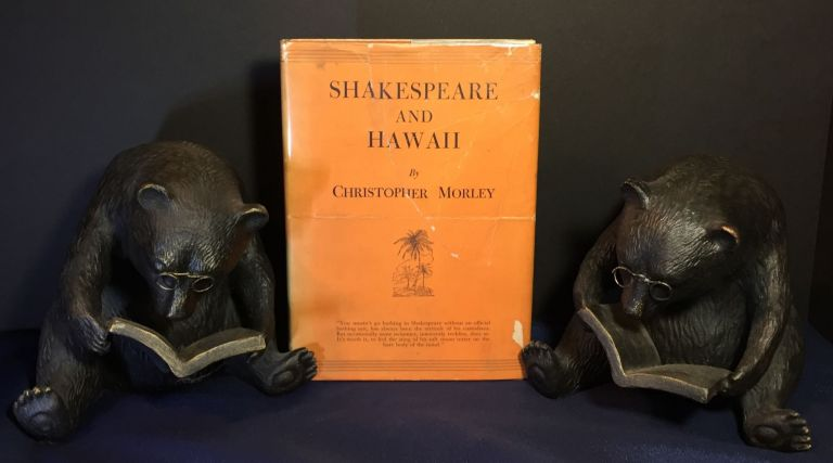 SHAKESPEARE AND HAWAII; Illustrated by Douglas Gorsline. Christopher Morley.