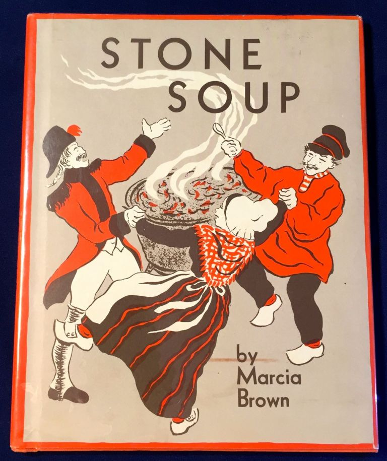 STONE SOUP; An Old Tale / Told and Pictured by MARCIA BROWN. Marcia Brown.