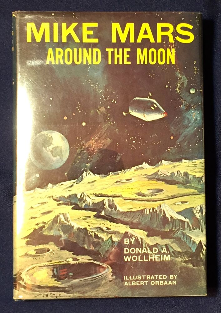 MIKE MARS; Around the Moon / Illustrated by Albert Orbaan. Donald A. Wollheim.