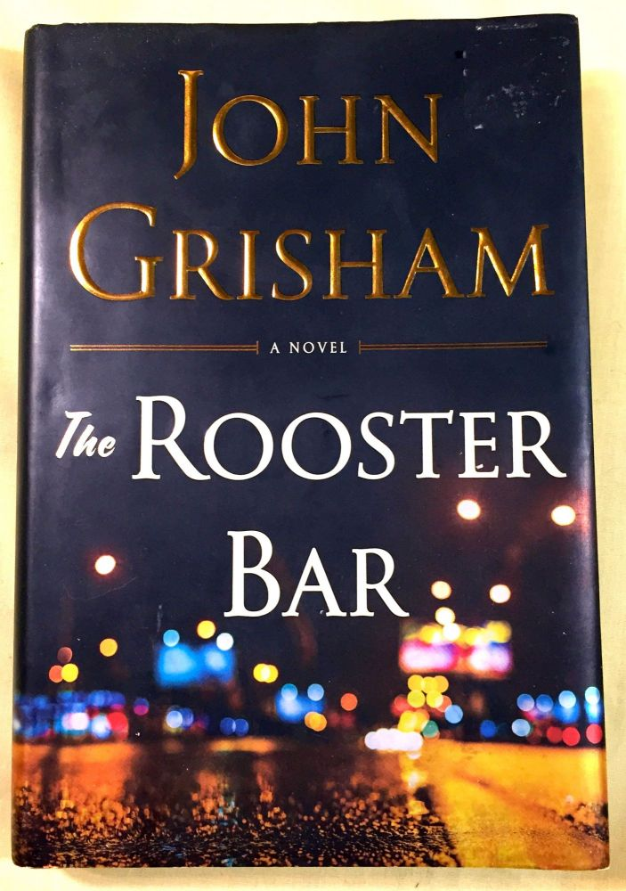 THE ROOSTER BAR. John Grisham.