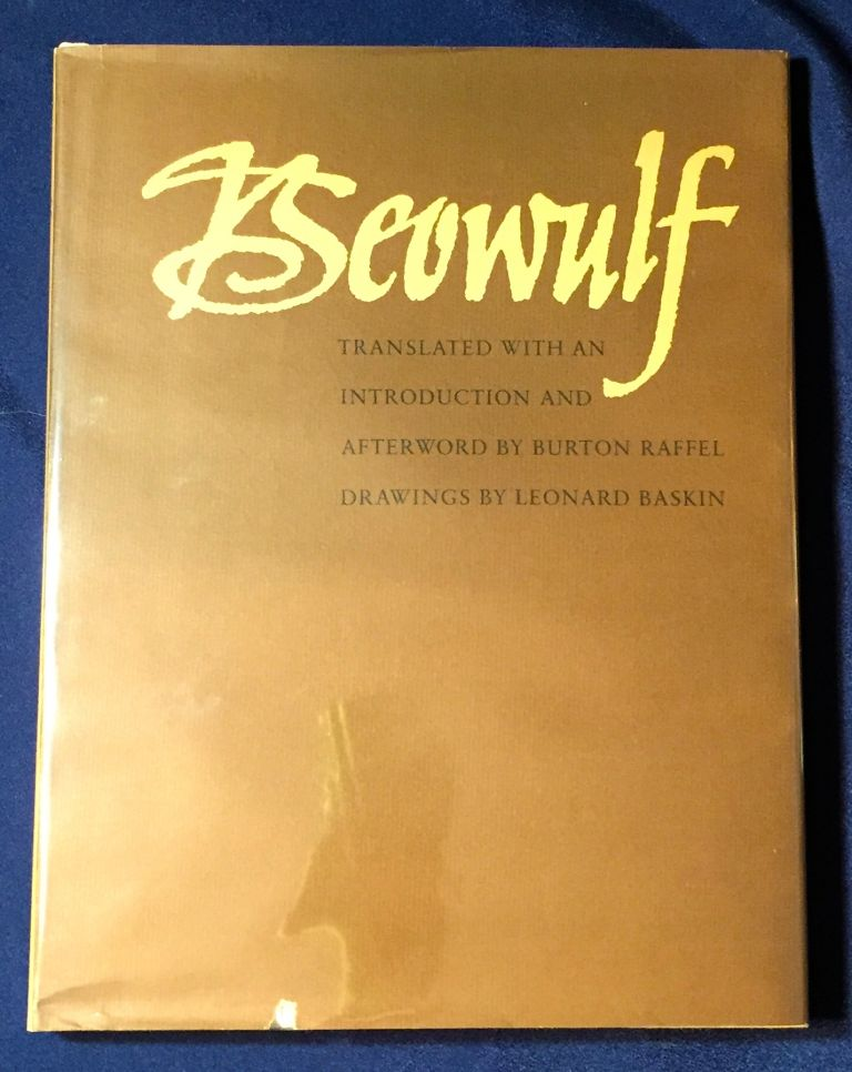 BEOWULF; Translated with an Introduction & Afterword by BURTON RAFFEL / Drawings by LEONARD BASKIN. TRANSLATION, Burton Raffel, transl., illust Leonard Baskin.