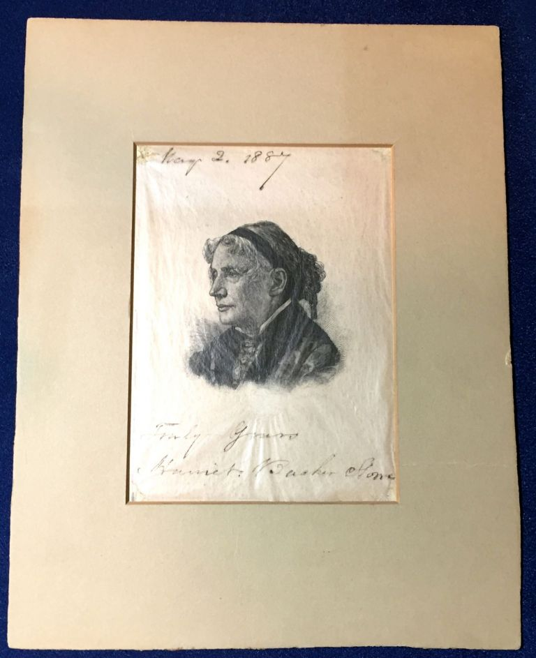 ENGRAVED PORTRAIT of HARRIET BEECHER STOWE; INSCRIBED & DATED by the AUTHOR. Harriet Beecher Stowe.