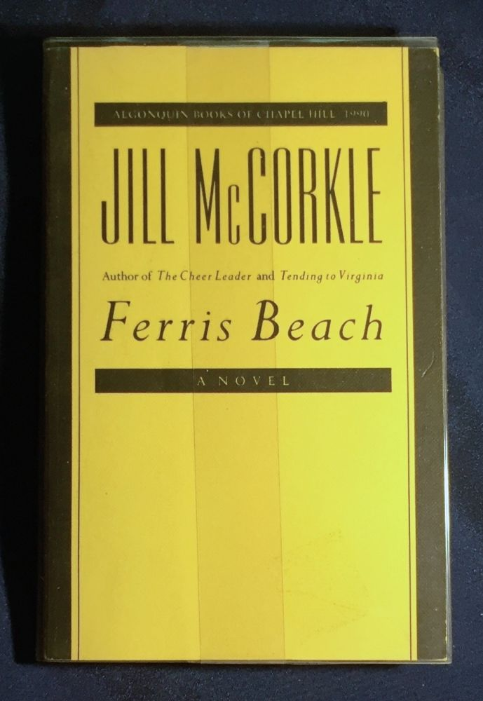 FERRIS BEACH; A Novel. Jill McCorkle.