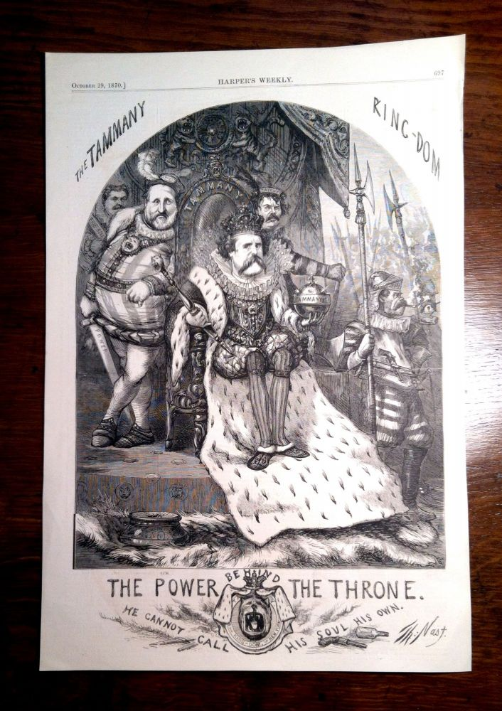 """""""THE TAMMANY KINGDOM. The Power of Behind the Throne: He Cannot Call his Soul his Own"""" Print, Thomas NAST, Boss Tweed."""
