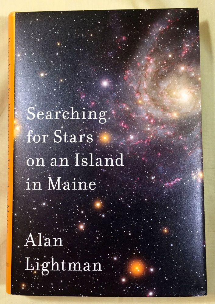 SEARCHING FOR STARS ON AN ISLAND IN MAINE. Alan Lightman.