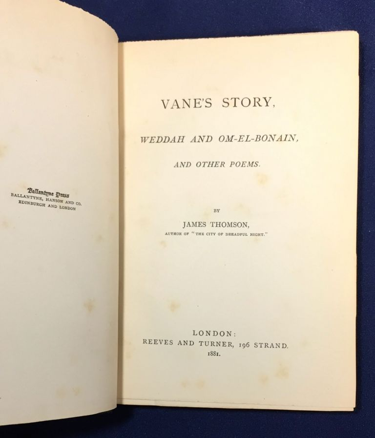VANE'S STORY; Weddah and Om-El-Bonain, and Other Poems / By James Thomson. James Thomson.