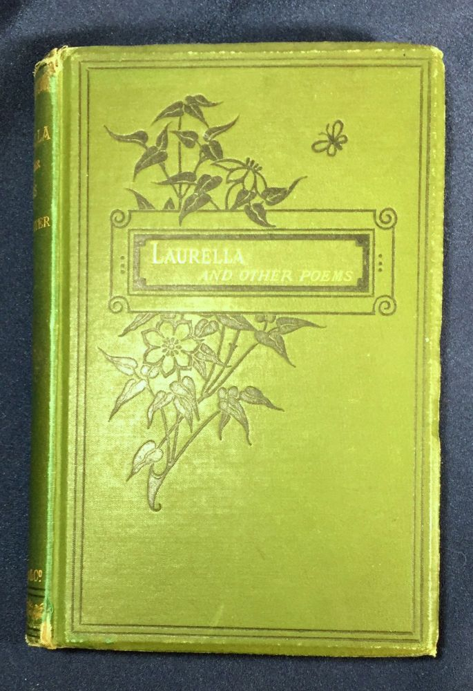 LAURELLA; And Other Poems. John Todhunter.