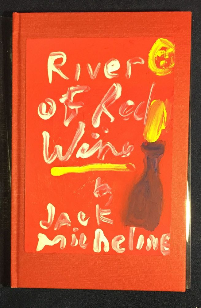 RIVER OF RED WINE; and other poems / with an introduction by Jack Kerouac. Jack Micheline.