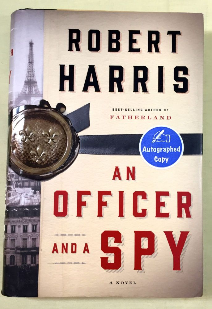 AN OFFICER AND A SPY. Robert Harris.