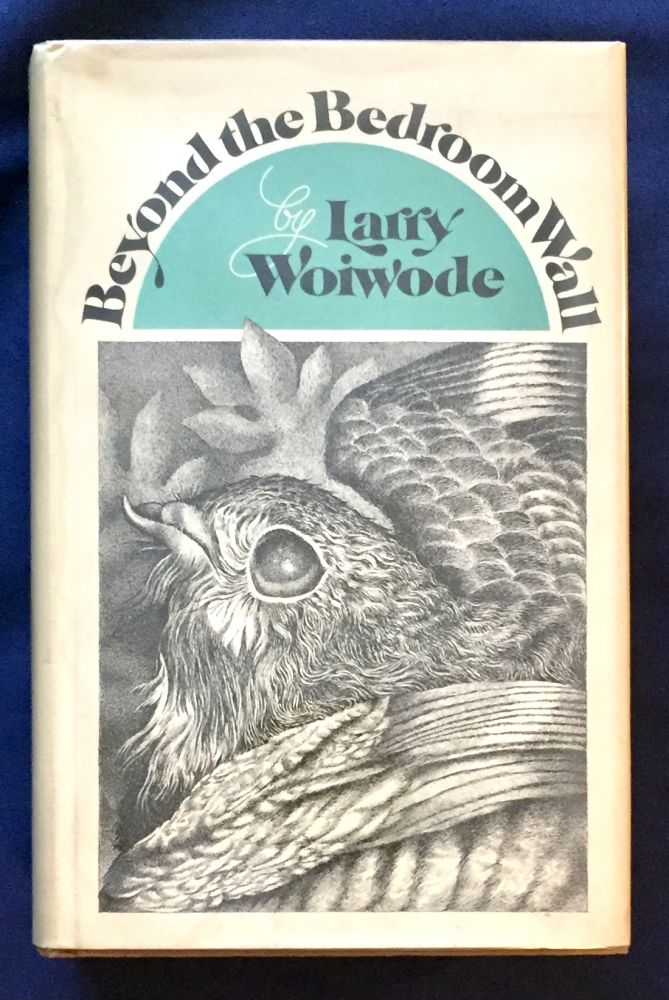 BEYOND THE BEDROOM WALL; A Family Album. Larry Woiwode.