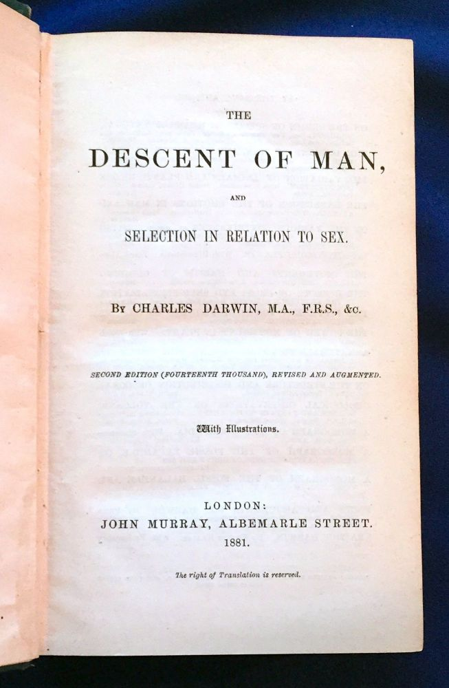 THE DESCENT OF MAN; and Selection in relation to Sex / by Charles Darwin, M.A., F.R.S., &c. / Second Edition (Fourteenth Thousand, Revised and Augmented. / With illustrations. Charles Darwin.