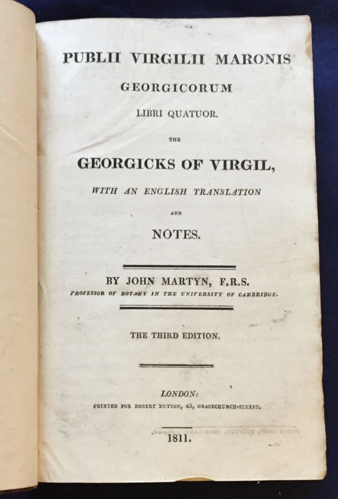 PUBLII VIRGILII MARONIS / GEORGICORUM; Libri Quatuor / THE GEORGICS OF VIRGIL / with an English Translation and Notes. F. R. S. Martyn, John.