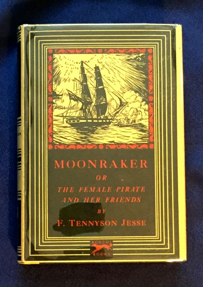 MOONRAKER; or, The Female Pirate and Her Friends / By F. Tennyson Jesse. F. Tennyson Jesse.