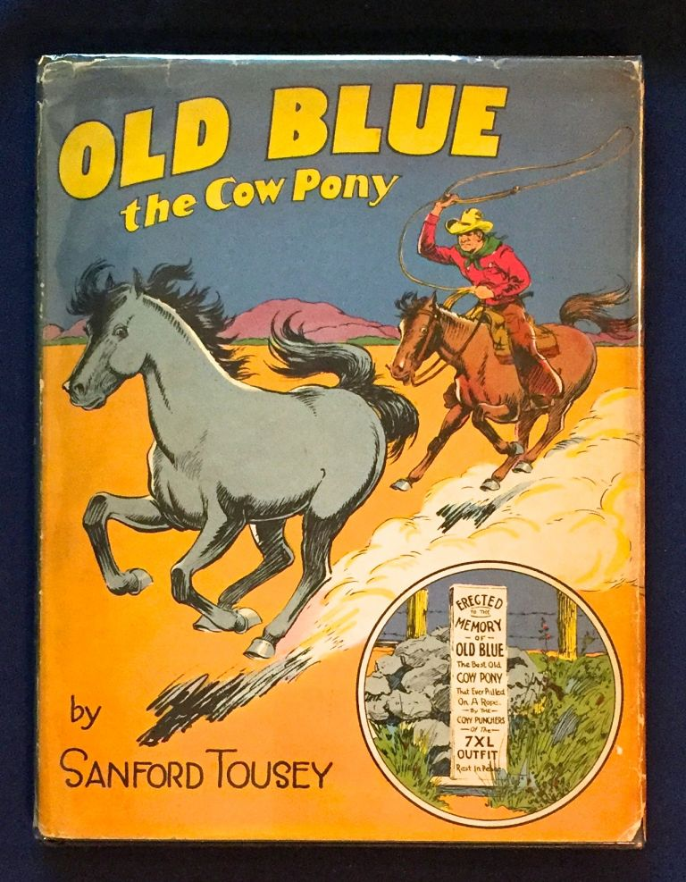 OLD BLUE; Story and Pictures by Sanford Tousey. Sanford Tousey.